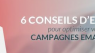 [Infographie] Comment optimiser vos campagnes d'email marketing